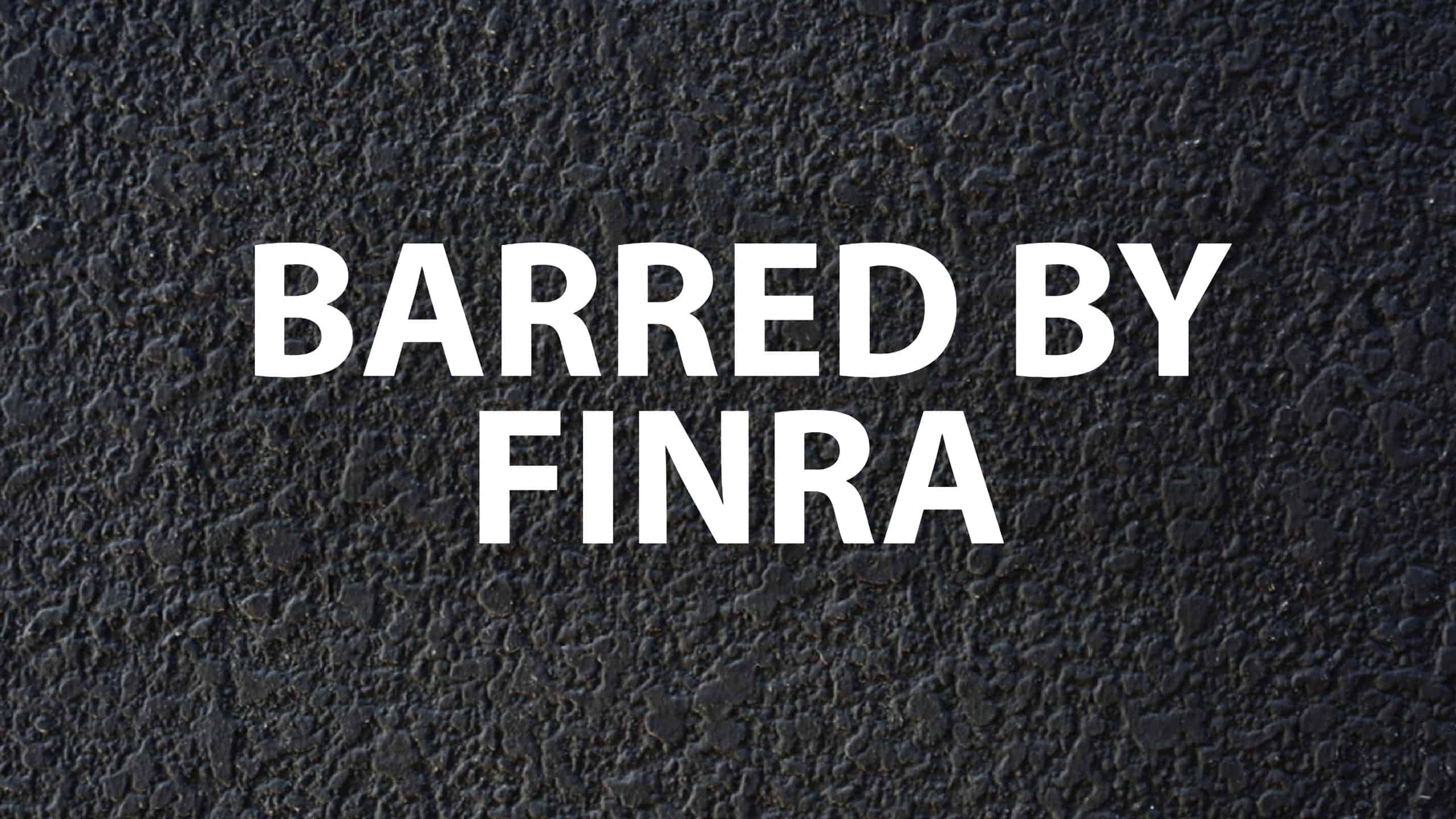 barred by finra