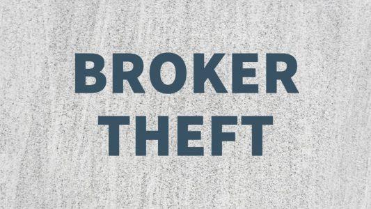 Broker Theft